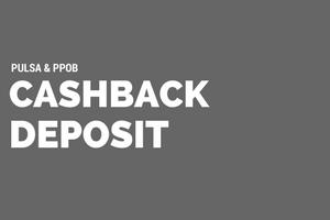 Cashback Deposit Pulsa PPOB